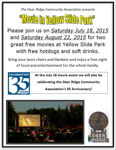 Movie in Yellow Slide Park - July 18, 2015 & August 22, 2015.